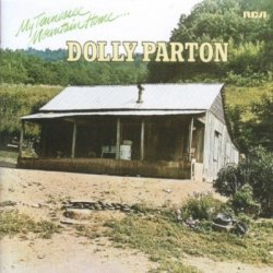 My Tennessee Mountain Home, (1972 - RCA Records)