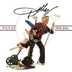 9 to 5 and Odd Jobs by Dolly Parton, originally released in 1980 on RCA Records