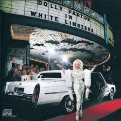 Dolly Parton - White Limozeen (1989, Columbia Records)
