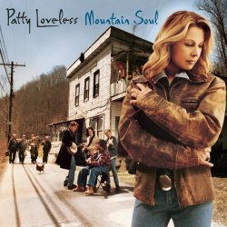patty loveless - mountain soul