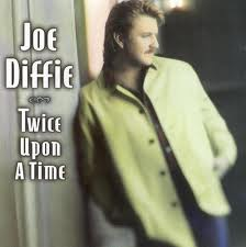 Album Review Joe Diffie Twice Upon A Time My Kind Of Country