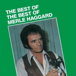 merle haggard - best of the best of