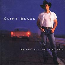 Clint_Black,_Nothin'_But_the_Taillights