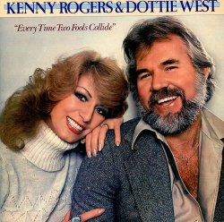 kenny rogers dottie west - everytime two fools collide