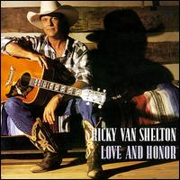 Love_and_Honor_(Ricky_Van_Shelton_album_-_cover_art)