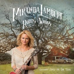 Miranda-Lambert-Roots-Wings-CountryMusicRocks.net_