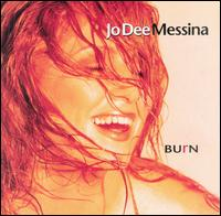 Jo_Dee_Messina-Burn