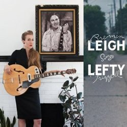 brennen leigh sings lefty frizzell