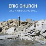 Eric-Church-Like-a-Wrecking-Ball