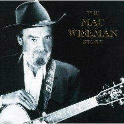 the-mac-wiseman-story